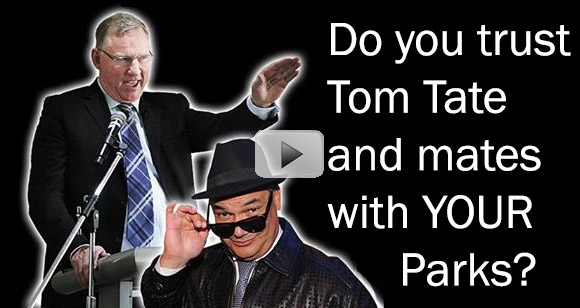 Do You Trust Tom Tate with your Parks